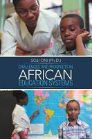 CHALLENGES AND PROSPECTS IN AFRICAN EDUCATION SYSTEMS PDF