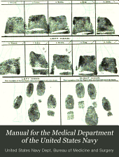 Manual for the Medical Department of the United States Navy: Volume 1