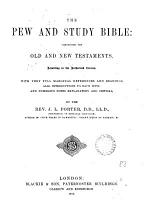 The pew and study Bible  with notes by J L  Porter PDF