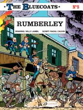 The Bluecoats - Volume 5 – Rumberley