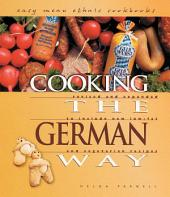Cooking the German Way: Revised and Expanded to Include New Low-fat and Vegetarian Recipes