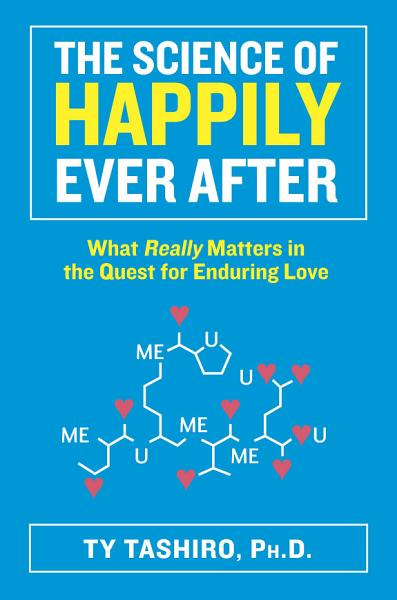 Download The Science of Happily Ever After Book