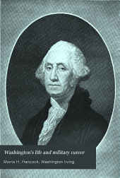 Washington's life and military career