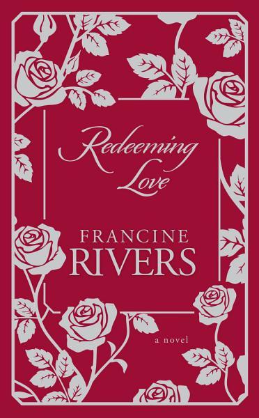 Download Redeeming Love Book