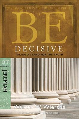 Be Decisive  Jeremiah