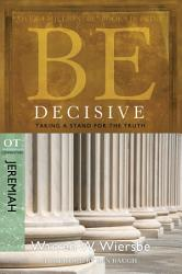 Be Decisive  Jeremiah  PDF