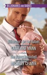 Billionaire's Jet Set Babies & The Nanny Bombshell