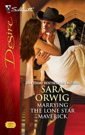 Marrying the Lone Star Maverick