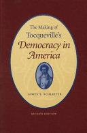 Download The Making of Tocqueville s Democracy in America Book