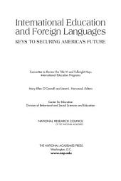 International Education and Foreign Languages: Keys to Securing America's Future