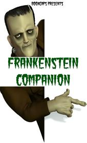 Frankenstein; or, The Modern Prometheus Companion