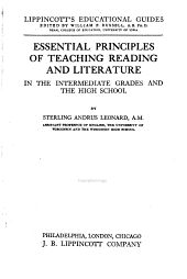 Essential Principles of Teaching Reading and Literature in the Intermediate Grades and the High School