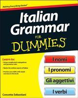 Italian Grammar For Dummies PDF