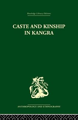 Caste and Kinship in Kangra