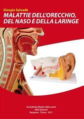 Malattie dell'orecchio, del naso e della laringe