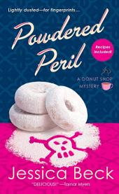 Powdered Peril: A Donut Shop Mystery