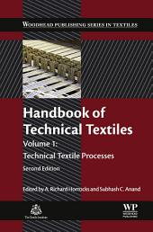 Handbook of Technical Textiles: Technical Textile Processes, Edition 2