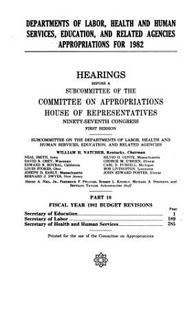 Departments of Labor  Health and Human Services  Education  and Related Agencies Appropriations for 1982 PDF