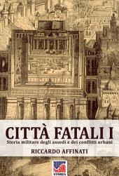 Città fatali I