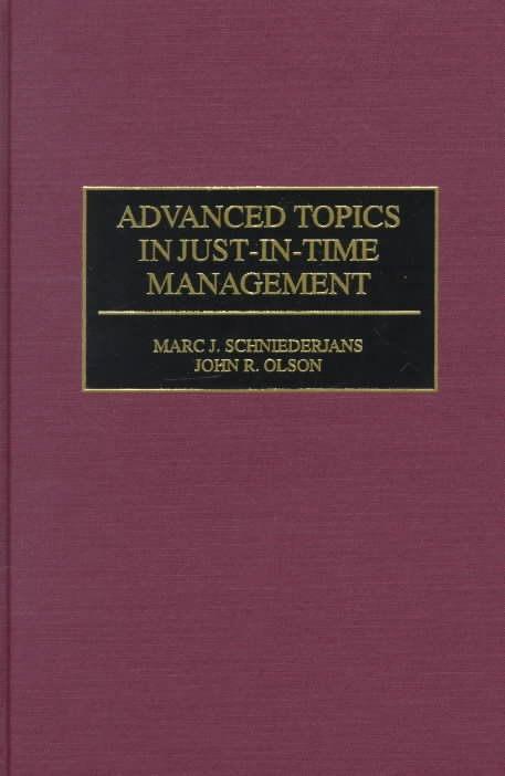 Advanced Topics in Just-in-time Management