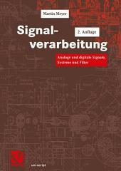 Signalverarbeitung: Analoge und digitale Signale, Systeme und Filter, Ausgabe 2