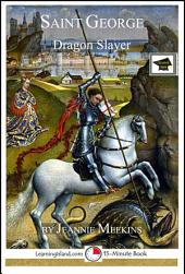Saint George: Dragon Slayer: Educational Version