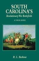 South Carolina s Revolutionary War Battlefields PDF
