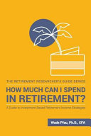 How Much Can I Spend in Retirement