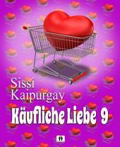 Käufliche Liebe 9