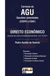 Questões Comentadas - Direito Econômico: (CESPE e ESAF)