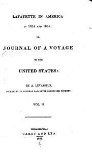 Lafayette in America in 1824 and 1825 Book