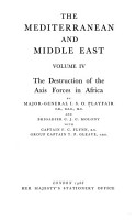The Mediterranean and Middle East  The destruction of the Axis forces in Africa PDF