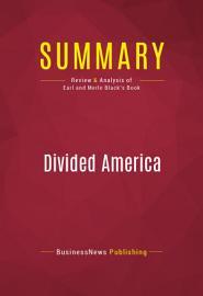 Summary  Divided America
