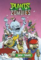 Plants vs  Zombies Volume 13  Snow Thanks PDF