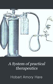 A System of practical therapeutics: Volume 3