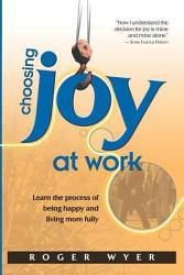 Choosing Joy At Work Book PDF