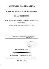 Memoria matemática sobre el cálculo de la opinion en las elecciones