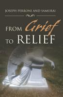 From Grief to Relief PDF