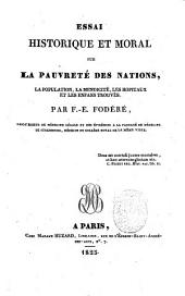 Essai historique et moral sur la pauverte des nations, la populations, la mendicite, les hopitaux et les enfans trouves par F.-E. Fodere, ..