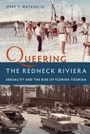 Queering the Redneck Riviera