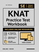 Knat Practice Test Workbook: Study Manual with 100 Video Lessons, 4 Full Length Practice Tests Book + Online, 500 Realistic Questions, Plus Online
