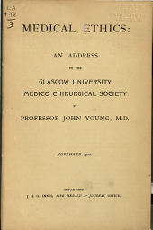 Medical Ethics: An Address to the Glasgow University Medico-Chirurgical Society