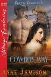 The Cowboy Way [Carnal Cowboys 2]