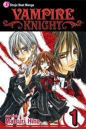 Vampire Knight: Volume 1
