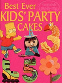 Best Ever Kids' Party Cakes