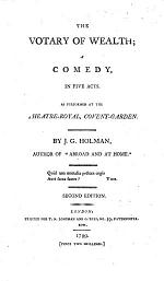 The Votary of Wealth; a Comedy ... Second Edition