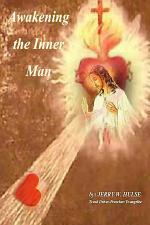 Awakening the Inner Man