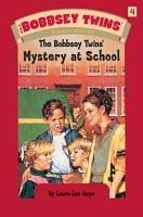 Bobbsey Twins 04  Mystery at School PDF