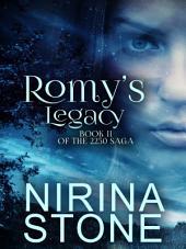 Romy's Legacy: Book II of the 2250 Saga
