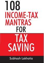 108 Incometax Mantras for Tax Saving